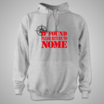 If Found Nome Hoody